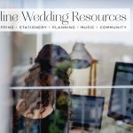 12 online wedding resources every Bride-To-Be should know about