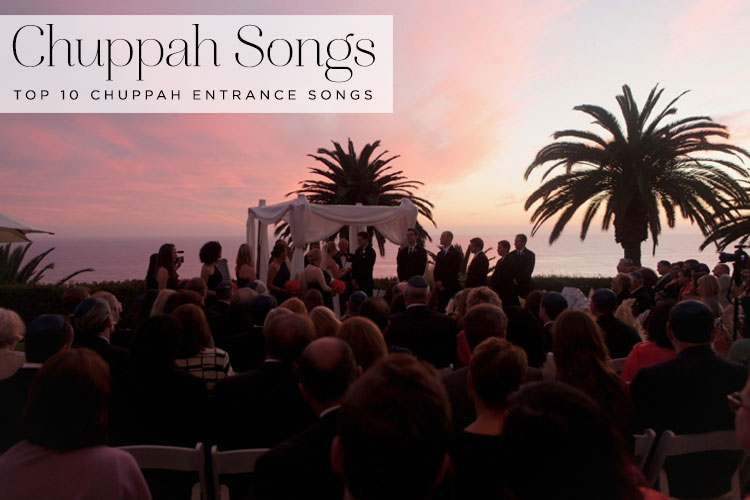 Chuppah-Entrance-Songs