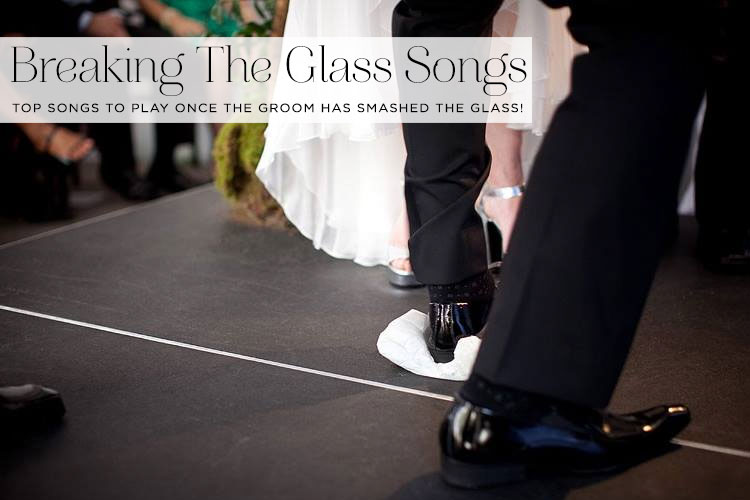 Top 20 Songs To Play Immediately After Smashing The Glass At A Jewish Wedding