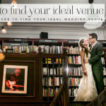 How to find your ideal wedding venue