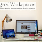 Where wedding bloggers work: A virtual sneak peek into the workspaces of 10 wedding bloggers around the world (including mine!)