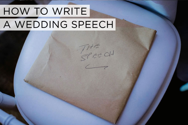 how to write a good wedding speech Is your h2b worried about his big wedding speech simply get him to follow our fab tips for writing the groom's speech from top writer lawrence bernstein – he can't go wrong.
