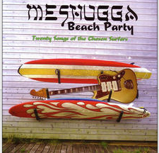 Meshuga Beach Party Hava Nagila