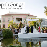 Top 10 cool Chuppah Entrance Songs for 2015
