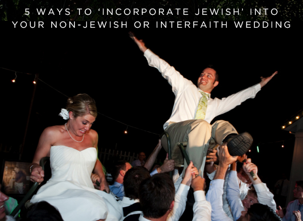 INTERFAITH JEWISH WEDDING