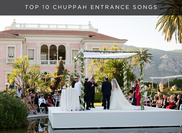 Top 10 Chuppah Entrance Songs