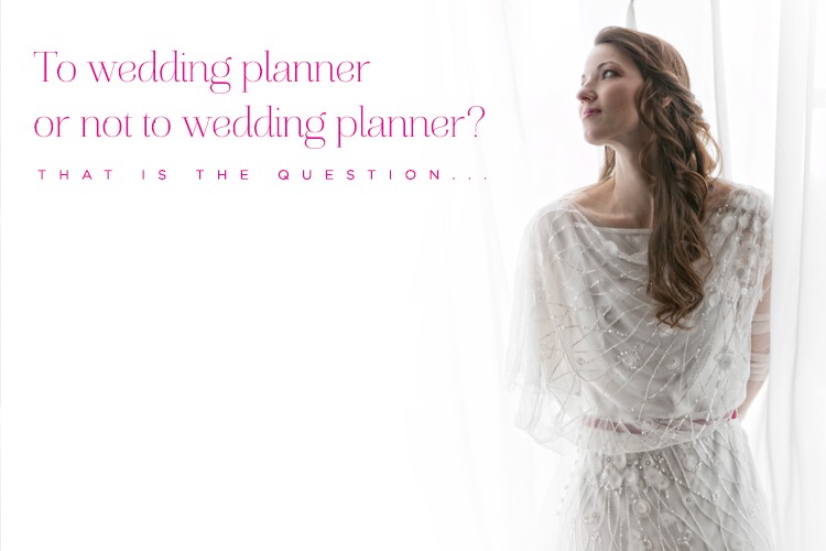 Is a Wedding Planner necessary