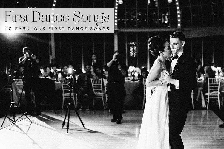 Top 40 First Dance Songs Smashing The Glass Jewish Wedding Blog