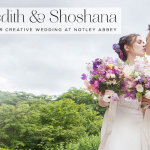 Meredith & Shoshana | True love + oodles of creativity: Lesbian Jew-ish Wedding at Notley Abbey, Oxfordshire, UK