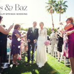 Carys & Baz | Super glam, super stylish destination Jewish wedding 'in the desert' at The Parker Palm Springs, California, USA