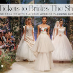 I'm speaking at 'Brides The Show' and to celebrate I'm giving away 2 pairs of Gold VIP tickets and 20 pairs of White tickets!