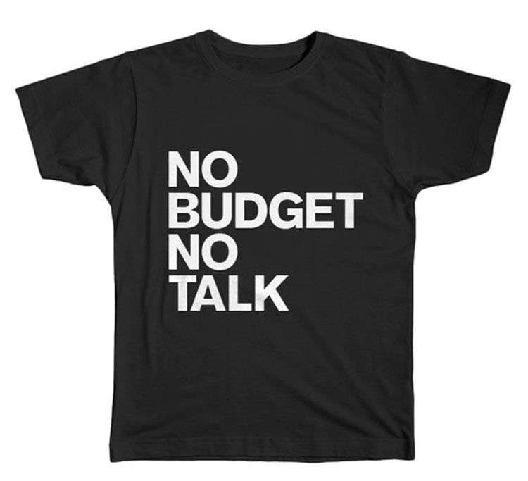 No-Budget-No-Talk-tshirt