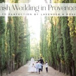 Dreaming of a Jewish wedding in the South of France? It has to be Provence…