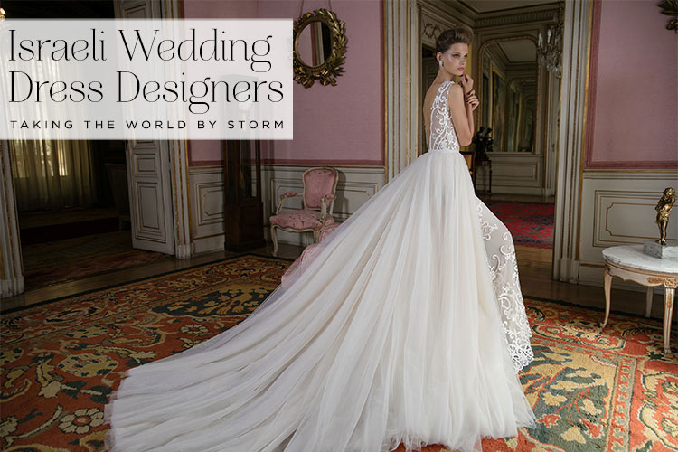 Israeli Wedding Dress Designers