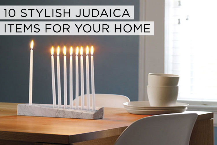 10-stylish-judaica-pieces-for-your-home