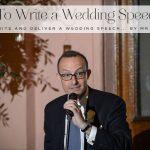 How to write a wedding speech… by Mr STG
