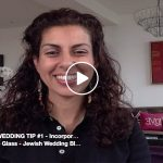 Two Minute Jewish Wedding Tips – every day in July