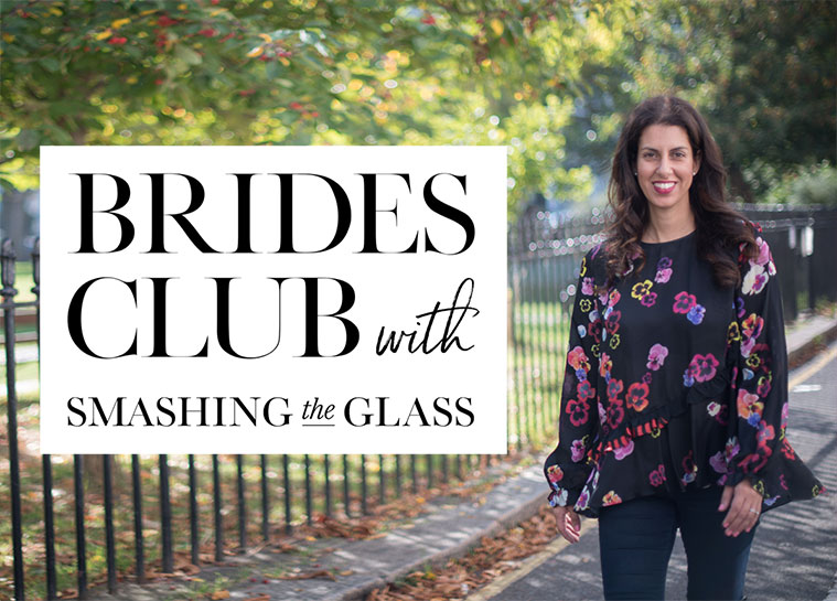 Brides Club Smashing The Glass